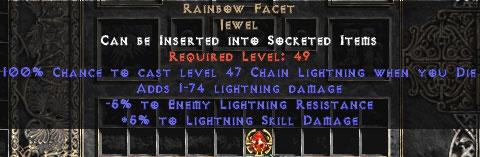 Rainbow Facet Jewel +5/-5 lightning - death