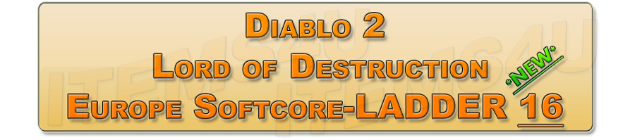 Diablo 2 Lord of Descrution (LoD) Europe Softcore Ladder