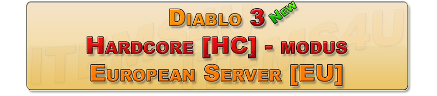 Diablo 3 Europe EU Server Hardcore Modus HC