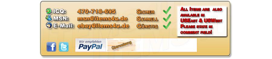Sie können uns über folgende möglichkeiten Kontaktieren: ICQ 470 -718-695 MSN msn[at]items4u.de E-Mail eBay[at]items4u.de - Wir sind ID geprüftes Mitglied - Schnell Sicher Günstig - Wir bieten PayPal, Bankueberweisung, Moneybookers und ClickandBuy an.