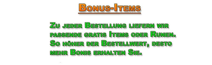 Sie erhalten je nach Bestellwert eine bestimmte Anzahl an gratis Diablo 2 Items / Gegenständen, Runen und oder Runenwörtern
